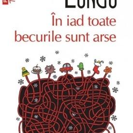Dan Lungu - In iad toate becurile sunt arse