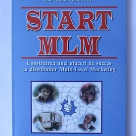 Dan Marius Dumitras - Start MLM