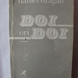 Daniel Dragan - Doi ori doi