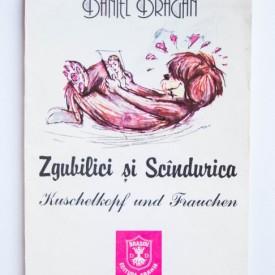 Daniel Dragan - Zgubilici si Scandurica / Kuschelkopf und Frauchen (editie bilingva, romano-germana)