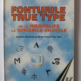 Daniel Puia - Fonturile True Type. De la hieroglife la scrierile digitale