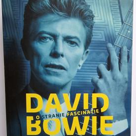 David Buckley - David Bowie. O stranie fascinatie