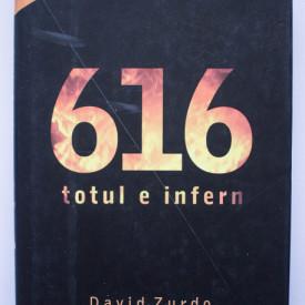 David Zurdo, Angel Gutierrez - 616. Totul e infern (editie hardcover)