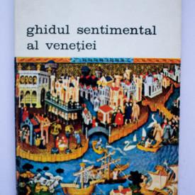 Diego Valeri - Ghidul sentimental al Venetiei