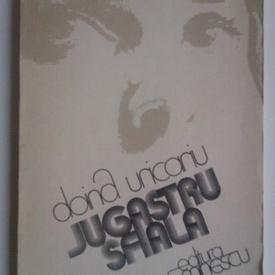 Doina Uricariu - Jugastru sfiala (cu autograf)