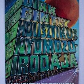 Douglas Adams - Dirk Gently holisztikus nyomozoirodaja