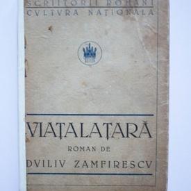 Duiliu Zamfirescu - Viata la tara (editie hardcover, interbelica)