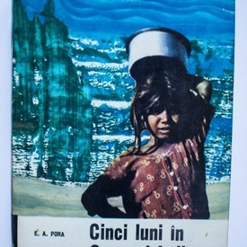 E. A. Pora - Cinci luni in Oceanul Indian (editie hardcover)