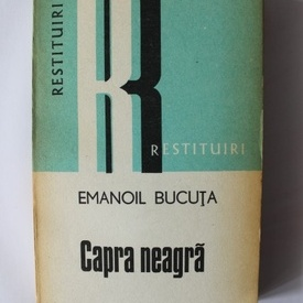 Emanoil Bucuta - Capra neagra (cu autograful lui Ion Vartic)