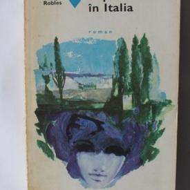 Emmanuel Robles - O primavara in Italia