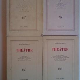 Eugene Ionesco - Theatre I-IV (4 vol., editie in limba franceza)