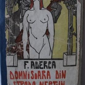 F. Aderca - Domnisoara din Strada Neptun (editie princeps, hardcover, interbelica, relegata)