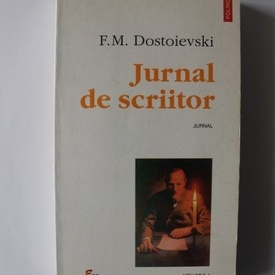 F.M. Dostoievski - Jurnal de scriitor (vol. I)
