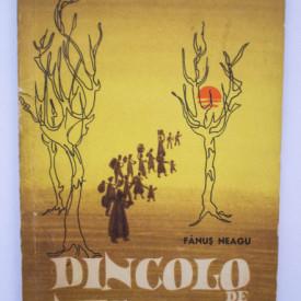 Fanus Neagu - Dincolo de nisipuri