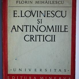 Florin Mihailescu - E. Lovinescu si antinomiile criticii