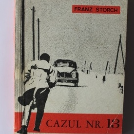 Franz Storch - Cazul nr. 13