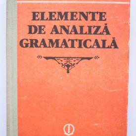 G. G. Neamtu - Elemente de analiza gramaticala (editie hardcover)