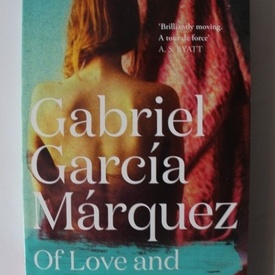 Gabriel Garcia Marquez - Of love and other demons (editie in limba engleza)