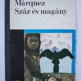 Gabriel Garcia Marquez - Szaz ev magany (editie hardcover, in limba maghiara)