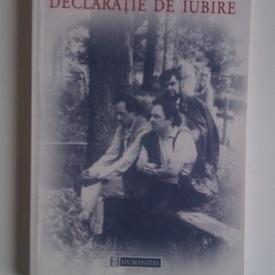 Gabriel Liiceanu - Declaratie de iubire