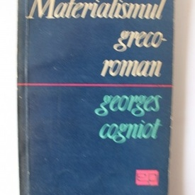 Georges Cogniot - Materialismul greco-roman