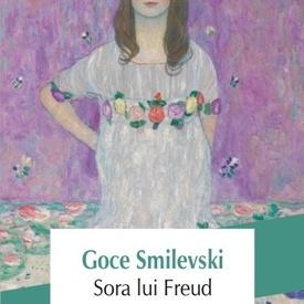 Goce Smilevski - Sora lui Freud