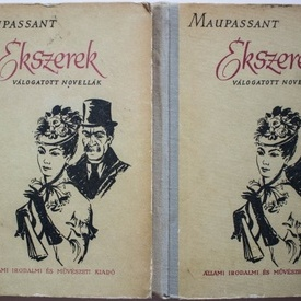 Guy de Maupassant - Ekszerek. Valogatott novellak (2 vol., editie hardcover)