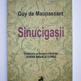 Guy de Maupassant - Sinucigasii