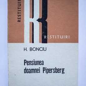 H. Bonciu - Pensiunea doamnei Pipersberg