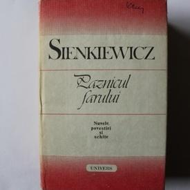 Henryk Sienkiewicz - Paznicul farului. Nuvele, povestiri si schite (editie hardcover)