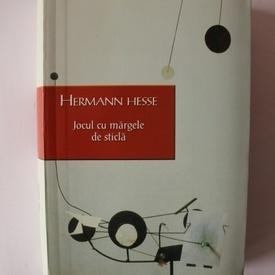Hermann Hesse - Jocul cu margele de sticla