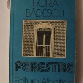 Horia Badescu - Ferestre