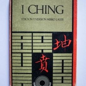 I Ching - edicion y version Mirko Lauer
