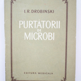 I. R. Drobinski - Purtatorii de microbi