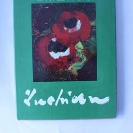 Ioan Alexandru - Luchian (editie hardcover)