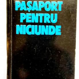 Ioan Iancu - Pasaport pentru niciunde. Timisoara, decembrie 1989