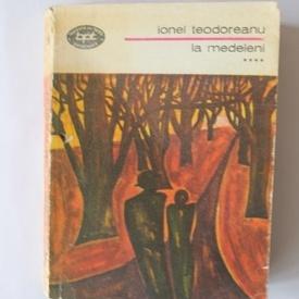 Ionel Teodoreanu - La Medeleni (vol. IV)
