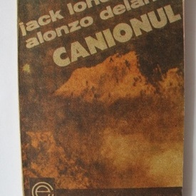 Jack London, Alonzo Delano - Canionul