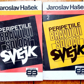 Jaroslav Hasek - Peripetiile bravului soldat Svejk in razboiul mondial (2 vol.)