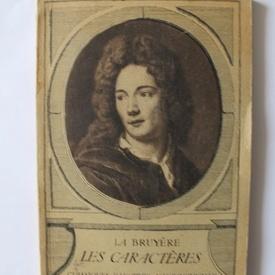 Jean de La Bruyere - Les caracteres (editie interbelica)