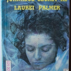 Jennifer Lynch - Twin Peaks I. Jurnalul secret al Laurei Palmer