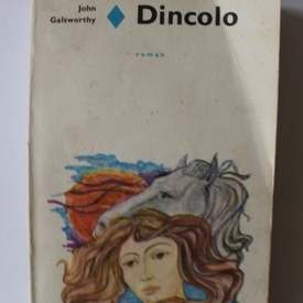 John Galsworthy - Dincolo