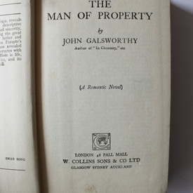 John Galsworthy - The man of property (editie hardcover, in limba engleza)