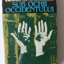 Joseph Conrad - Sub ochii Occidentului