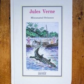 Jules Verne - Minunatul Orinoco (editie hardcover)