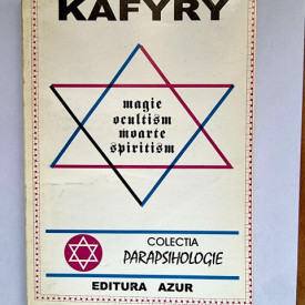 Kafyry - Magie. Ocultism. Moarte. Spiritism