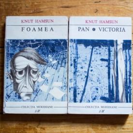 Knut Hamsun - Foamea. Pan. Victoria (2 vol.)