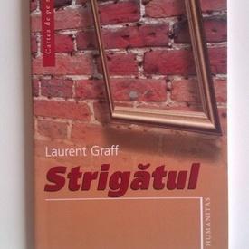 Laurent Graff - Strigatul