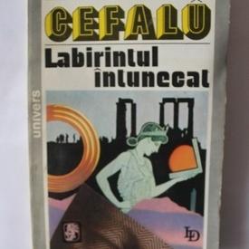 Lawrence Durrell - Cefalu. Labirintul intunecat