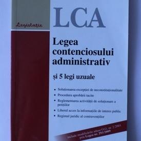 Legea contenciosului administrativ si 5 legi uzuale